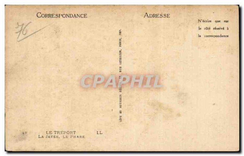 Treport - La Jetee - The Lighthouse - lighthouse - Old Postcard