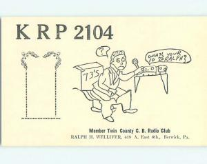 comic - QSL CB HAM RADIO CARD Berwick Pennsylvania PA t9505