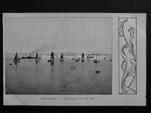 Lancashire MORECAMBE A Calm Day on the Bay c1905 Arts & Crafts Movement Postcard
