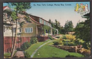 President Taft's Summer Cottage Murray Bay, Ontario 1920s Unused - Slight Corner