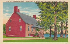 The Old Brick House Rendezvous of Blackbeard, the Pirate, Elizabeth City, N...