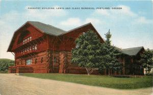 Forestry Building Lewis and Clark Memorial Portland Oregon OR Postcard