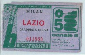 69754 - Vecchio  BIGLIETTO PARTITA CALCIO - 1980 / 1981:  Milan / LAZIO Serie B