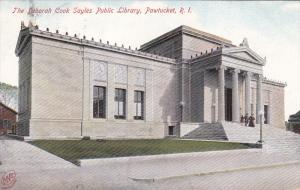 PAWTUCKET, Rhode Island, PU-1908; The Deborah Cook Sayles Public Library