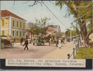 Nassau - ​ BAY STREET is seen in this view of the city, 1900s