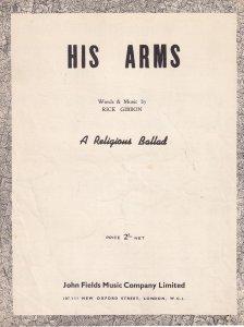 His Arms A Religious Ballet Rice Gibbon Olde Sheet Music