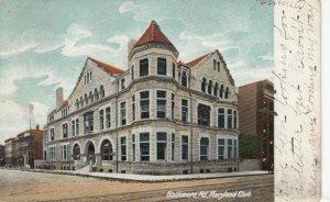BALTIMORE , Maryland , 1907 ; Maryland Club