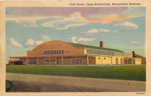 Morganfield Kentucky~Field House~Camp Breckinridge~Army Post~1942 Postcard