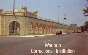 WAUPUN CORRECTIONAL INSTITUTION for convicted felons WISCONSIN