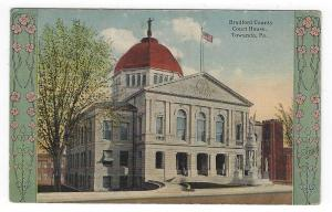 Towanda, Pennsylvania, View if The Bradford County Court House, 1918