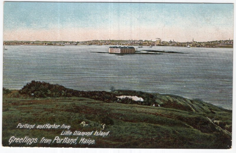 Greetings from Portland, Maine, Portland and Harbor from Little Diamond Island