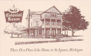 Colonial House There Is A Place Like Home In Saint Ignace Michigan
