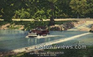 Low Water Bridge, Montauk State Park Ozarks MO Unused