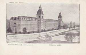 NORWICH (Taftville), Connecticut , 1901-07 ; Ponemah Mills