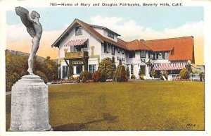 Actor, Movie Star Home Post Card Home of Mary and Douglas Fairbanks Beverly H...