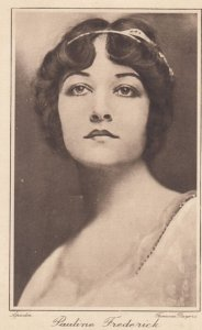 Pauline Frederick , 1910s - 1920s ; Actress