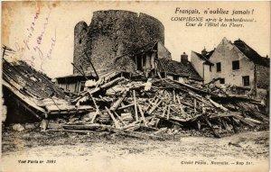CPA AK COMPIEGNE apres le bombardement Hotel des Fleurs (864985)