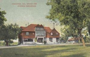PASEDENA , California , 1900-10s ; Grand Ave., Johnson Residence