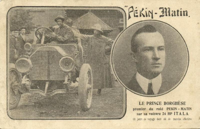 china, PEKING - PARIS Automobile Race of Le Matin (1907) Italian Prince Borghese