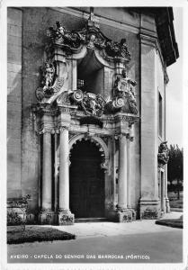 BR6571 Aveiro capela do Senhor das Barrocas  postcard  portugal