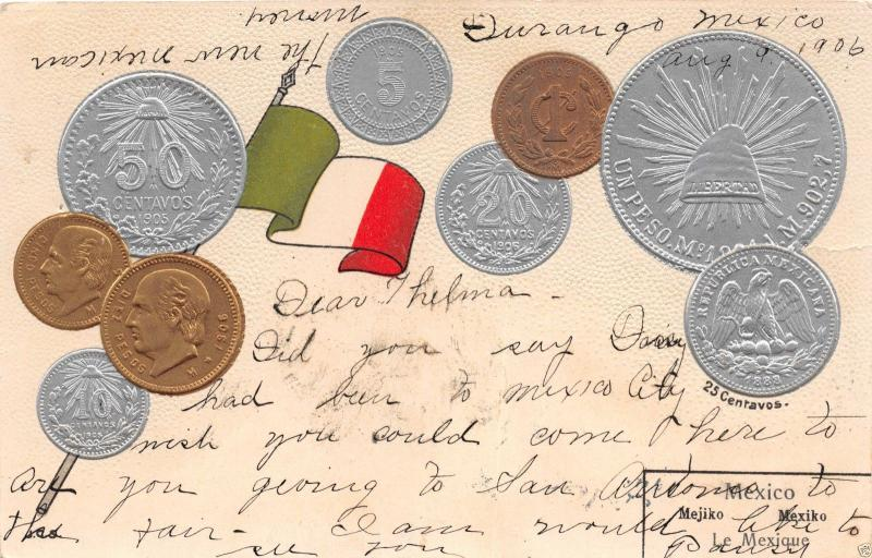 MEXICO MONEY~COINS~NATIONAL FLAG~MULLER PUBLISHED EMBOSSED POSTCARD 1906