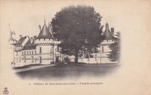 Chteau de CHAUMONT SUR LOIRE (Loir Et Cher), France, 1900-1910s ; Facade prin...