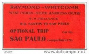 SS Reliance Raymond-Whitcomb Cruise, SAO PAULO ticket stub, 00-10s