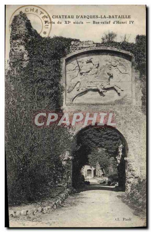 Old Postcard Chateau d'Arques la Bataille door of the eleventh century Bas re...
