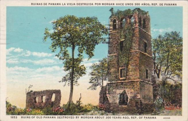 Panama Ruins Of Old Panama Destroyed By Morgan About 300 Years Ago 1937