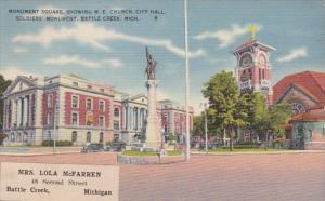 Michigan Battle Creek Monument Square Showing M E Church City Hall & Soldiers...