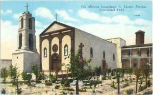 Old Mission Guadalupe, C. Juarez, Mexico,: Divided back