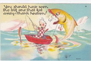 Fishing Humour You Should Have Seen The Big One That Got Away