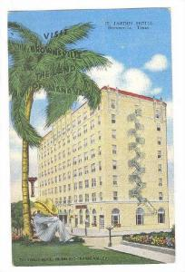 Visit Brownsville, The Land of Manana, El Jardin Hotel, Brownsville, Texas, 3...