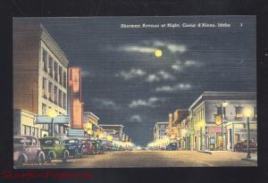 COEUR D'ALENE IDAHO DOWNTOWN SHERMAN STREET SCENE AT NIGHT OLD POSTCARD