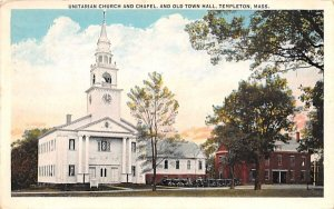Unitarian Church & Chapel in Templeton, Massachusetts and Old Town Hall.