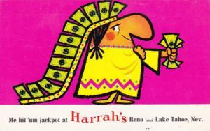 ADV: Harrah's Casino, Indian w/ Fist & Headdress Full of Cash, Me Hit'Um Jack...