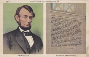 Abraham Lincoln, Inscription in Memorial Hall, Lincoln Farm, near HODGENVILLE...