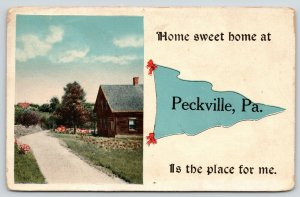 Home Sweet Home is at Peckville Pennsylvania~Place for Me~1917 Pennant PC