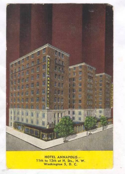 Hotel Annapolis, Washington District of Columbia, PU-1952