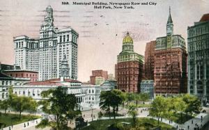 NY - New York City. Municipal Building, Newspaper Row & City Hall Park