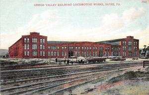 A29/ PENNSYLVANIA Pa Postcard c1910 SAYRE Lehigh Vy RAILROAD locomotive factory