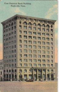 NASHVILLE , Tennessee, 1913 ; First National Bank Building
