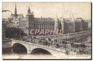Old Postcard Paris Le Pont du Change, and the courthouse