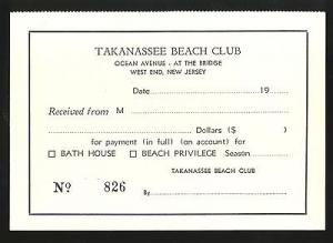 Takanassee Beach Club Ticket/Receipt, West End, Long Bran...