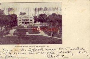 pre-1907 THE ABBOTT SCHOOL FOR BOYS, FARMINGTON, ME. 1911