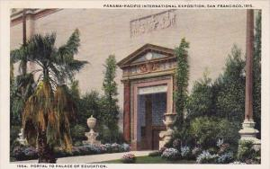 Portal To Palace Of Education Pan Pacific-International Expo San Francisco 19...