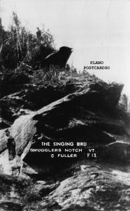 SMUGGLERS NOTCH, VERMONT THE SINGING BIRD-1940 RPPC REAL PHOTO POSTCARD