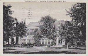Wisconsin Wautoma Waushara County Normal School
