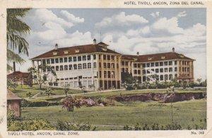 Hotel Tivoli , ANCON , Canal Zone , Panama , 1910s