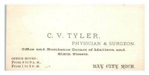 C.V. Tyler, Physician & Surgeon, Bay City, MI Business Card *VT30(2)1